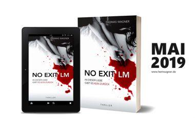 NO EXIT / LM - Thriller von Thomas Wagner